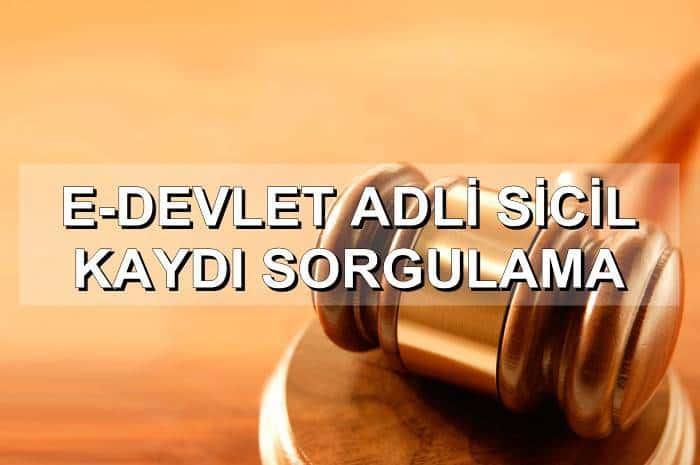 Photo of E-DEVLET ADLİ SİCİL KAYDI SORGULAMA