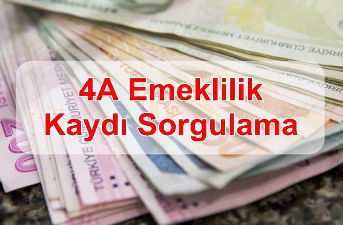 Photo of 4A EMEKLİLİK KAYDI SORGULAMA