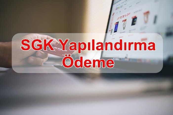 Photo of SGK YAPILANDIRMA ÖDEME
