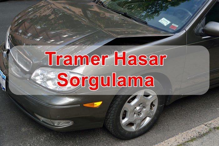 Photo of Tramer Hasar Sorgulama