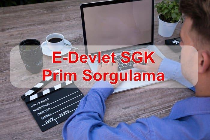 Photo of E-Devlet SGK Prim Sorgulama