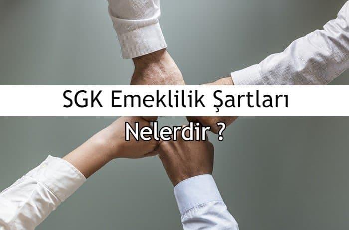 Photo of 2019 SGK Emeklilik Şartları Nelerdir?