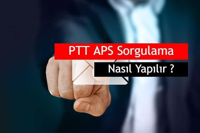 Photo of PTT APS Sorgulama Nasıl Yapılır?