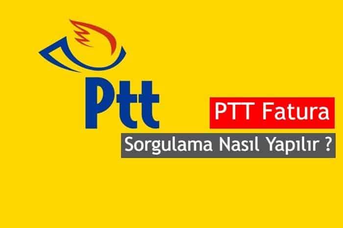 Photo of PTT Fatura Sorgulama Nasıl Yapılır ?