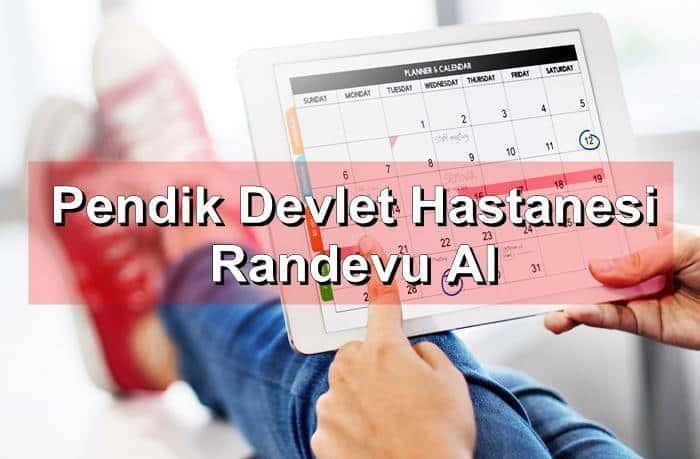 Photo of Pendik Devlet Hastanesi Randevu Al