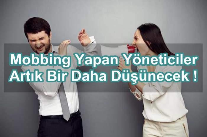 Photo of Mobbing Yapan Yöneticiler Artık Bir Daha Düşünecek !