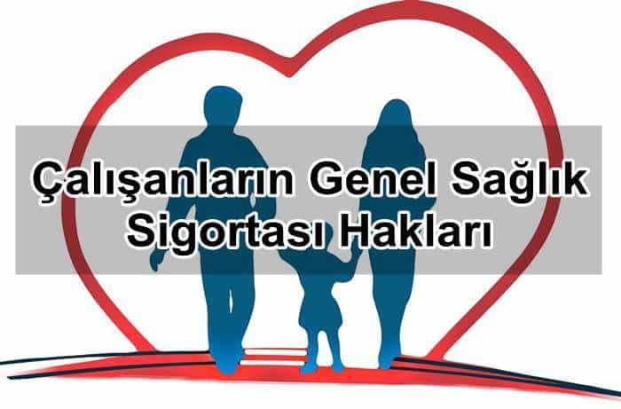 Photo of Çalışanların Genel Sağlık Sigortası Hakları