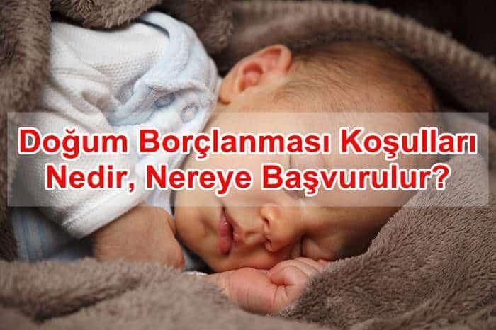 Photo of Doğum Borçlanması Koşulları Nedir,Nereye Başvurulur?