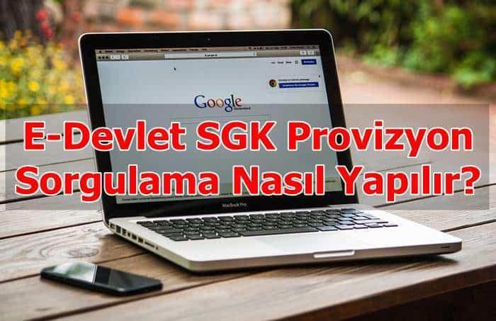 Photo of E-Devlet SGK Provizyon Sorgulama Nasıl Yapılır?