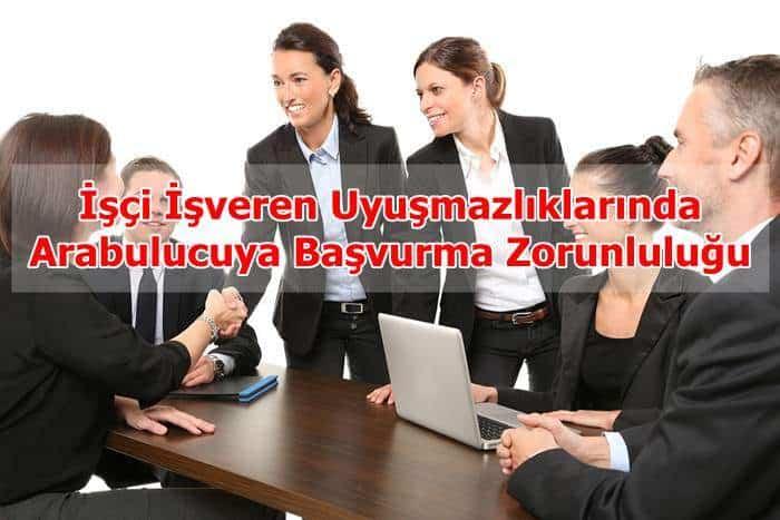Photo of İşçi İşveren Uyuşmazlıklarında Arabulucuya Başvurma Zorunluluğu