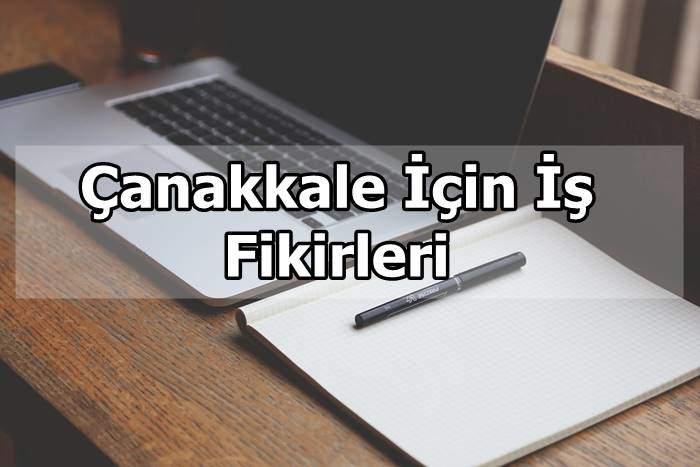 Photo of Çanakkale İçin İş Fikirleri