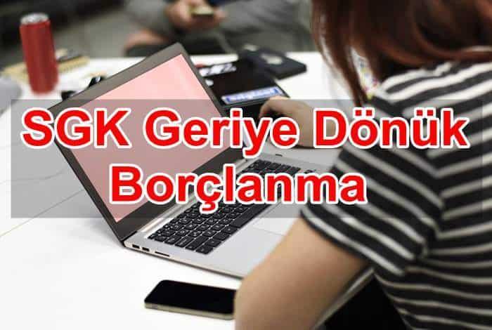 Photo of SGK Geriye Dönük Borçlanma