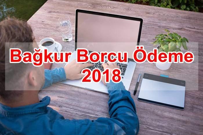 Photo of Bağkur Borcu Ödeme 2018