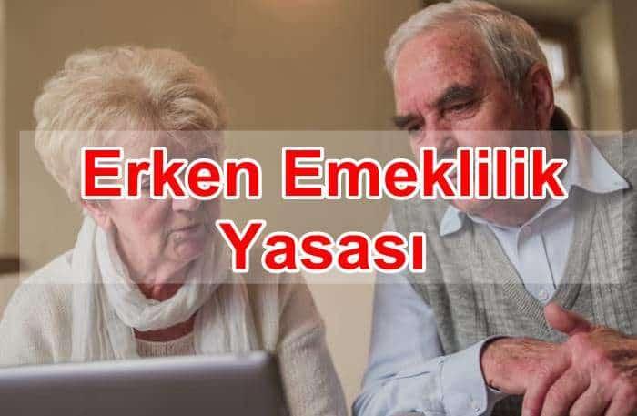 Photo of Erken Emeklilik Yasası