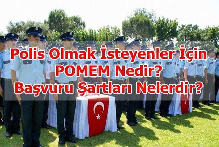 Photo of Polis Akademisi POMEM Nedir? Başvuru Şartları Nelerdir?