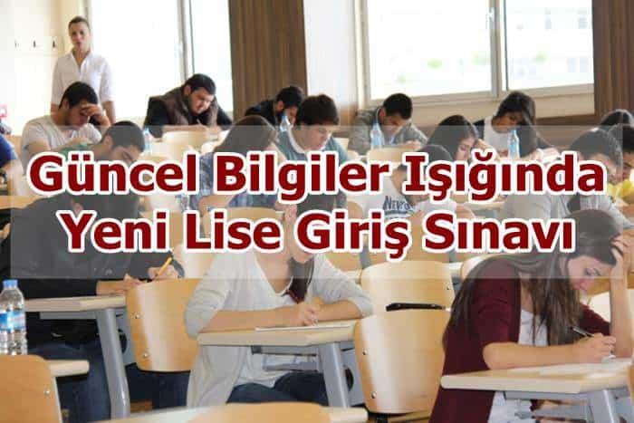 Photo of Güncel Bilgiler Işığında Yeni Lise Giriş Sınavı