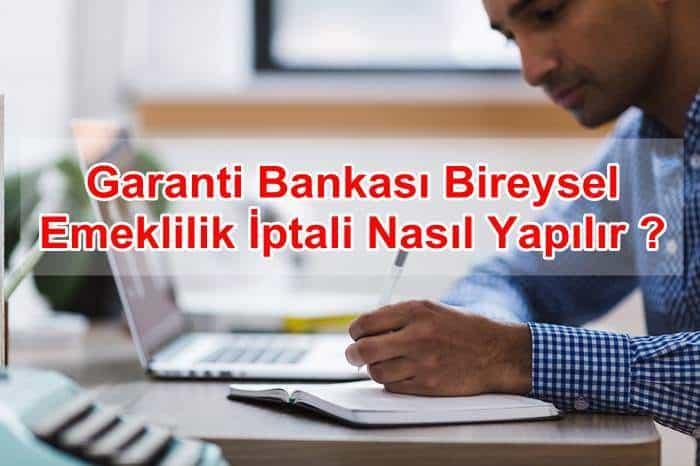 Photo of Garanti Bankası Zorunlu Bireysel Emeklilik İptali ve Cayma