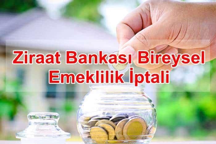 Photo of Ziraat Bankası Zorunlu Bireysel Emeklilik Cayma İptal İşlemleri