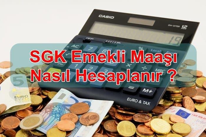 Photo of SGK Emekli Maaşı Nasıl Hesaplanır?