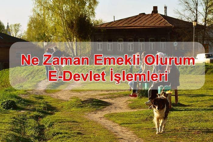 Photo of Ne Zaman Emekli Olurum E-Devlet