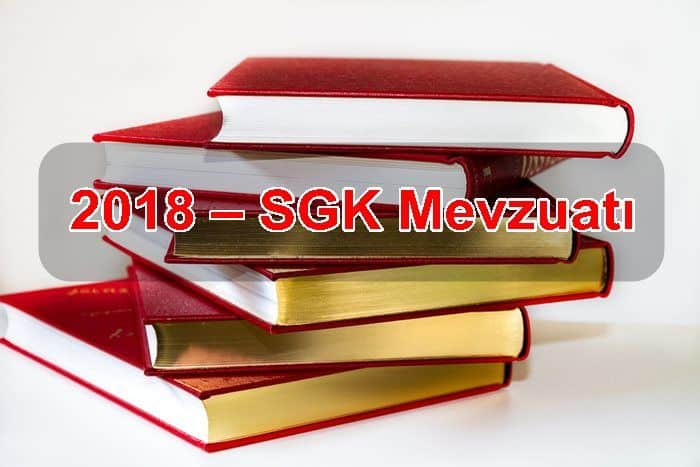 Photo of 2018 – SGK Mevzuatı