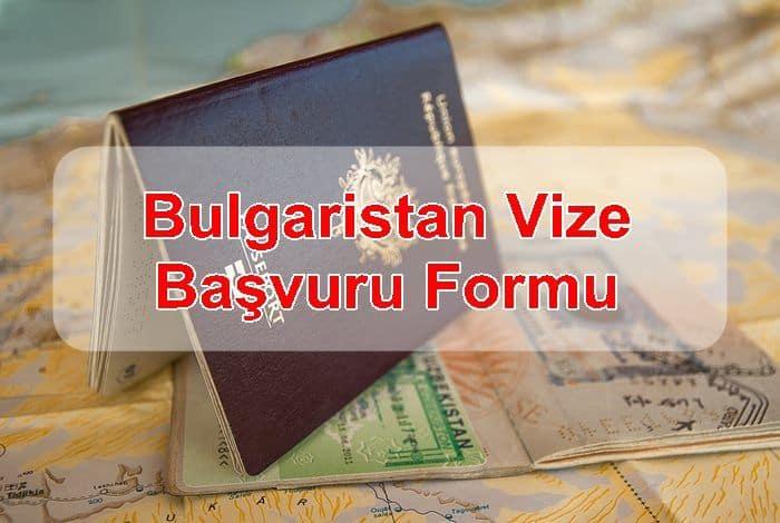 Photo of Bulgaristan Vize Başvuru Formu ve Gerekli Evraklar