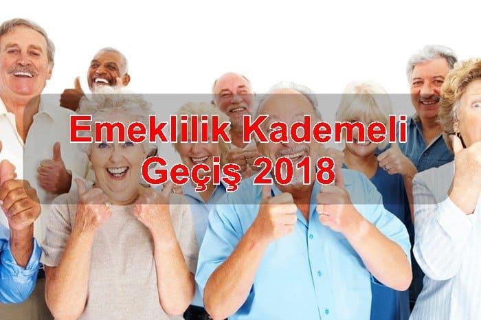 Photo of Emeklilik Kademeli Geçiş 2018