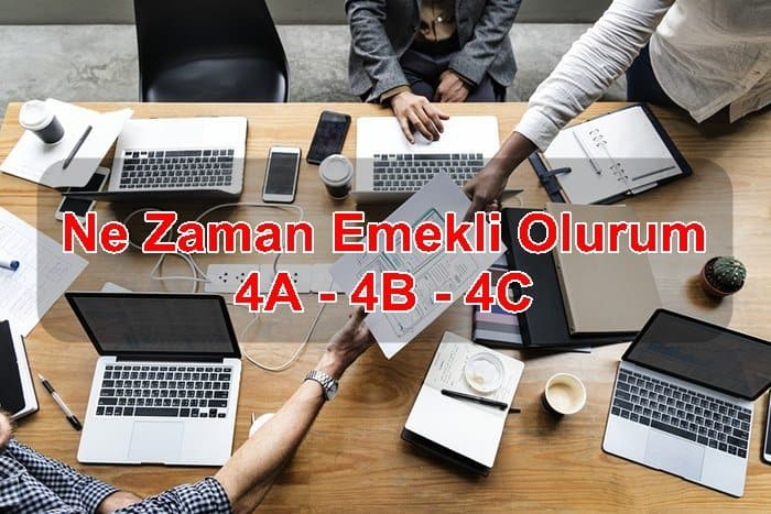 Photo of Ne Zaman Emekli Olurum ? 4A – 4B – 4C
