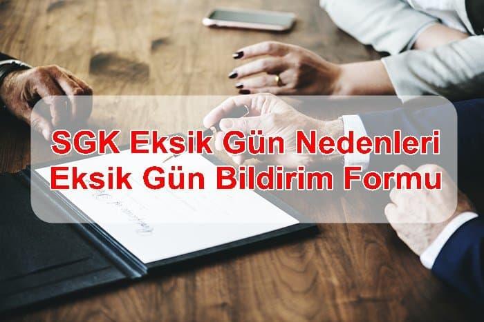 Photo of SGK Eksik Gün Nedenleri Eksik Gün Bildirim Formu