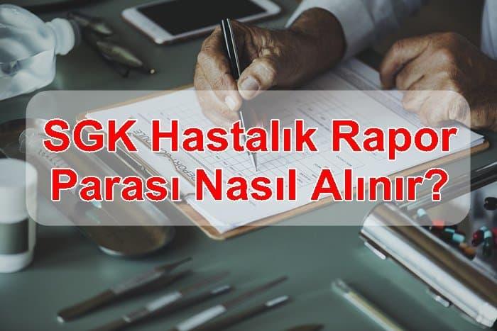 Photo of SGK Hastalık Rapor Parası Nasıl Alınır?