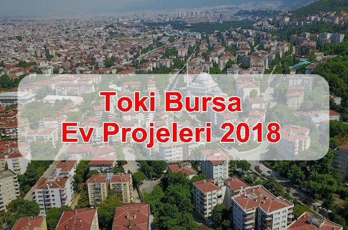 Photo of Toki Bursa Ev Projeleri 2018