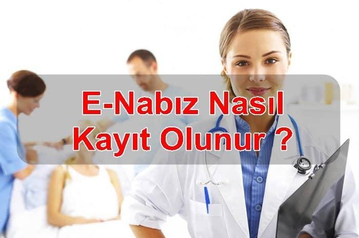 Photo of E-Nabız Nasıl Kayıt Olunur ?