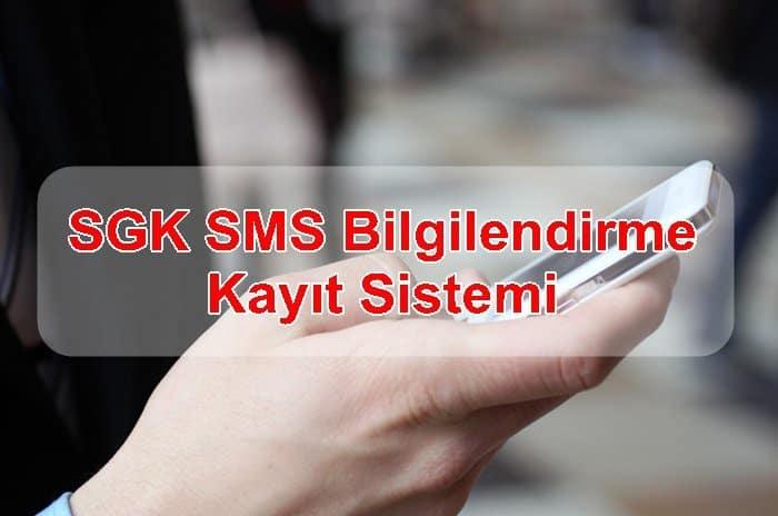 Photo of SGK SMS Bilgilendirme Kayıt Sistemi