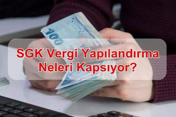 Photo of SGK Vergi Yapılandırma Neleri Kapsıyor?
