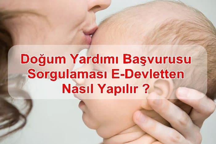 Photo of E-Devletten Doğum Yardımı Başvurusu ve Sorgulaması