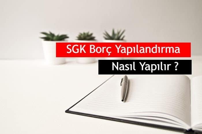 Photo of 2020 SGK Borç Yapılandırma ve Ödeme Nasıl Yapılır ?