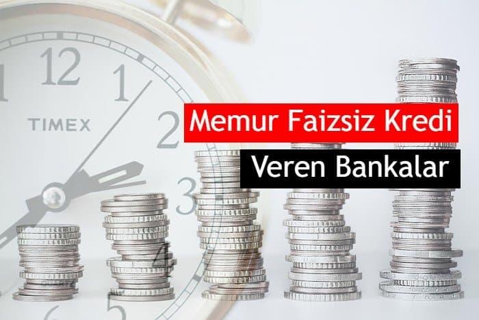 Photo of 2020 Memurlara Faizsiz Kredi Veren Bankalar Hangileri?