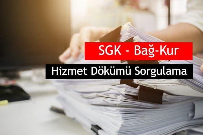 Photo of SGK, Bağ-Kur Hizmet Dökümü Sorgulama ve Nasıl Alınır ?