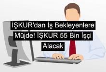 Photo of İŞKUR'dan İş Bekleyenlere Müjde! İŞKUR 55 Bin İşçi Alacak