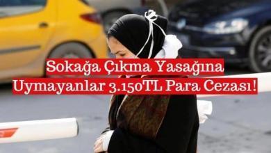 Photo of Sokağa Çıkma Yasağına Uymayanlar 3.150TL Para Cezası!